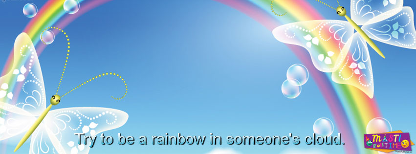 Facebook Cover Photo Quotes In Hindi Try to be a rainbow in...