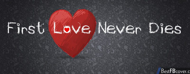 First Love never Dies